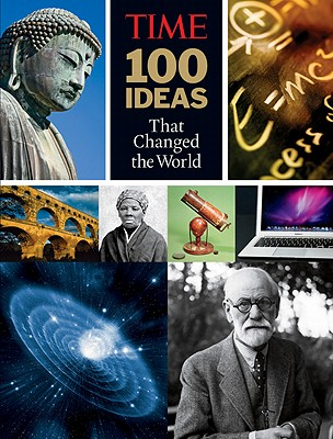 100 Ideas That Changed the World By Time-Life Books (COR)